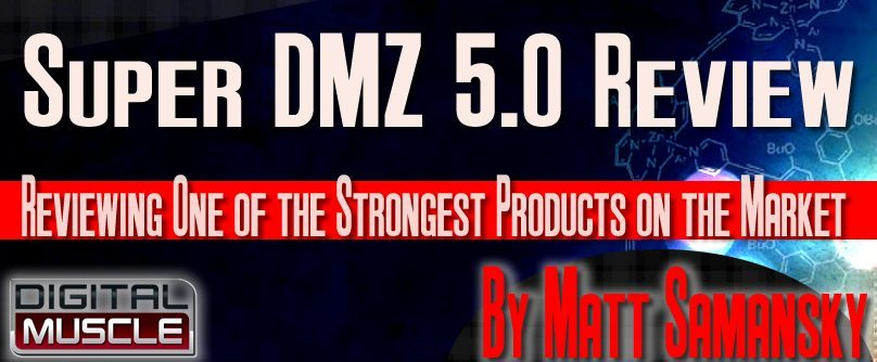 Supplement Review: Super DMZ 5 0 | DigitalMuscle com