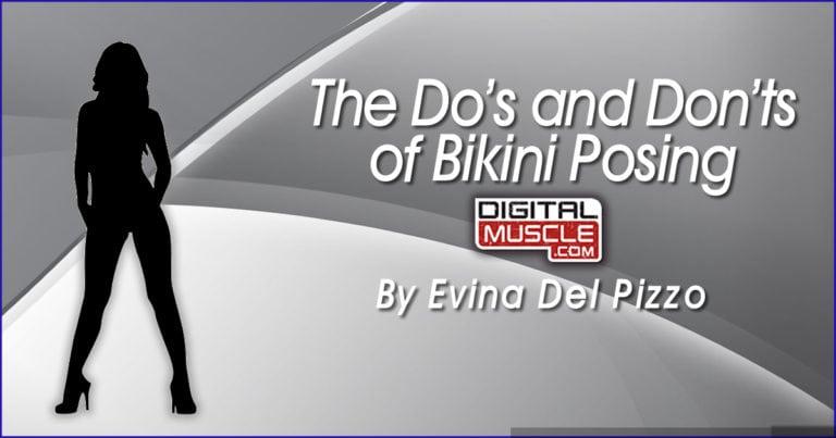Bikini Posing: Do's and Dont's