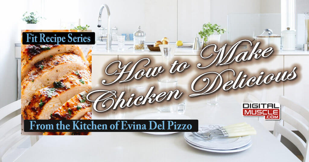 Meal Prep Basics:  Making Chicken Delicious